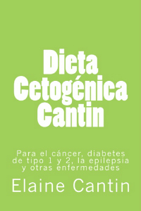 The Cantin Ketogenic Diet Diete Cetogene Cantin